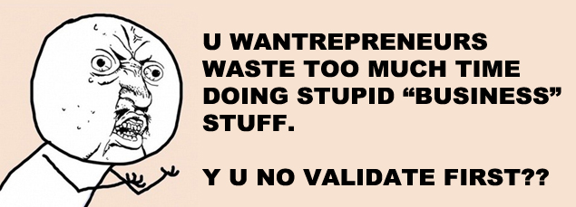 Your inner wantrepreneur will die after watching this almost every business idea you have can usually be validated with 000 and a few minutes of time and thats exactly what us sumos are showing you how to malvernweather Image collections